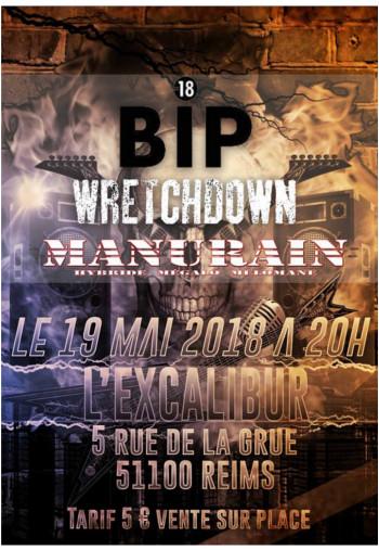 BIP / Wretchdown /Manurain